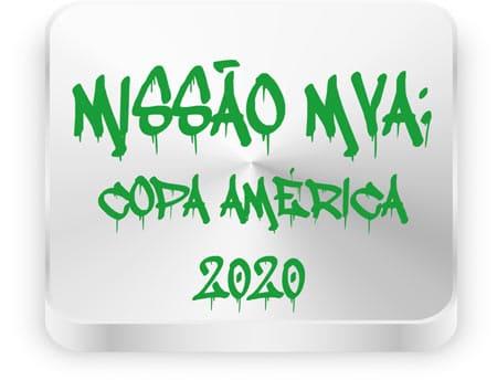MISSÃO MVA Copa América 2020